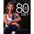 The 80/20 Diet (The Healthy Chef Book 1)