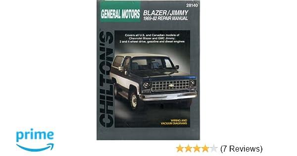 chevrolet blazer and jimmy 1969 82 chilton total car care series rh amazon com 1972 Blazer Lifted 1972 Blazer Lifted