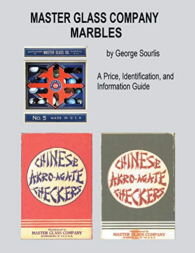 Master Glass Company Marbles: A Price, Identification and Information Guide