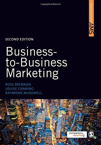 Business-to-Business Marketing (SAGE Advanced Marketing Series)
