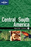 Central and South America, Lonely Planet Staff and Tony Gherardin, 1740591461