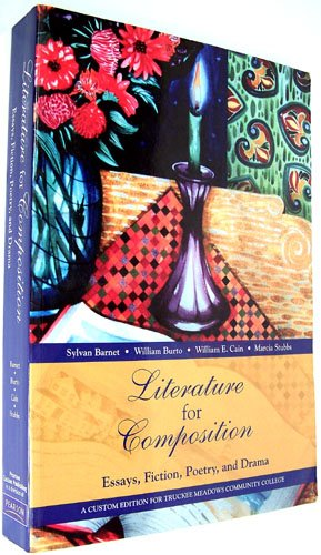 Literature for Composition : Essays, Fiction, Poetry, and Drama / Text Only 6TH EDITION