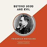 #8: Beyond Good and Evil (AmazonClassics Edition)