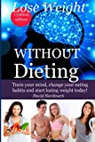 Lose Weight Without Dieting, David Nordmark, 1482532360
