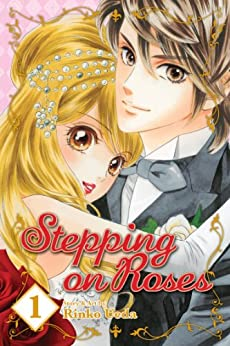 Stepping on Roses, Vol. 1 by [Ueda, Rinko]