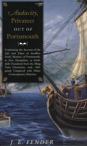 Audacity, Privateer Out of Portsmouth: v. 2 (Hardscrabble Books–Fiction of New (Action Fender)