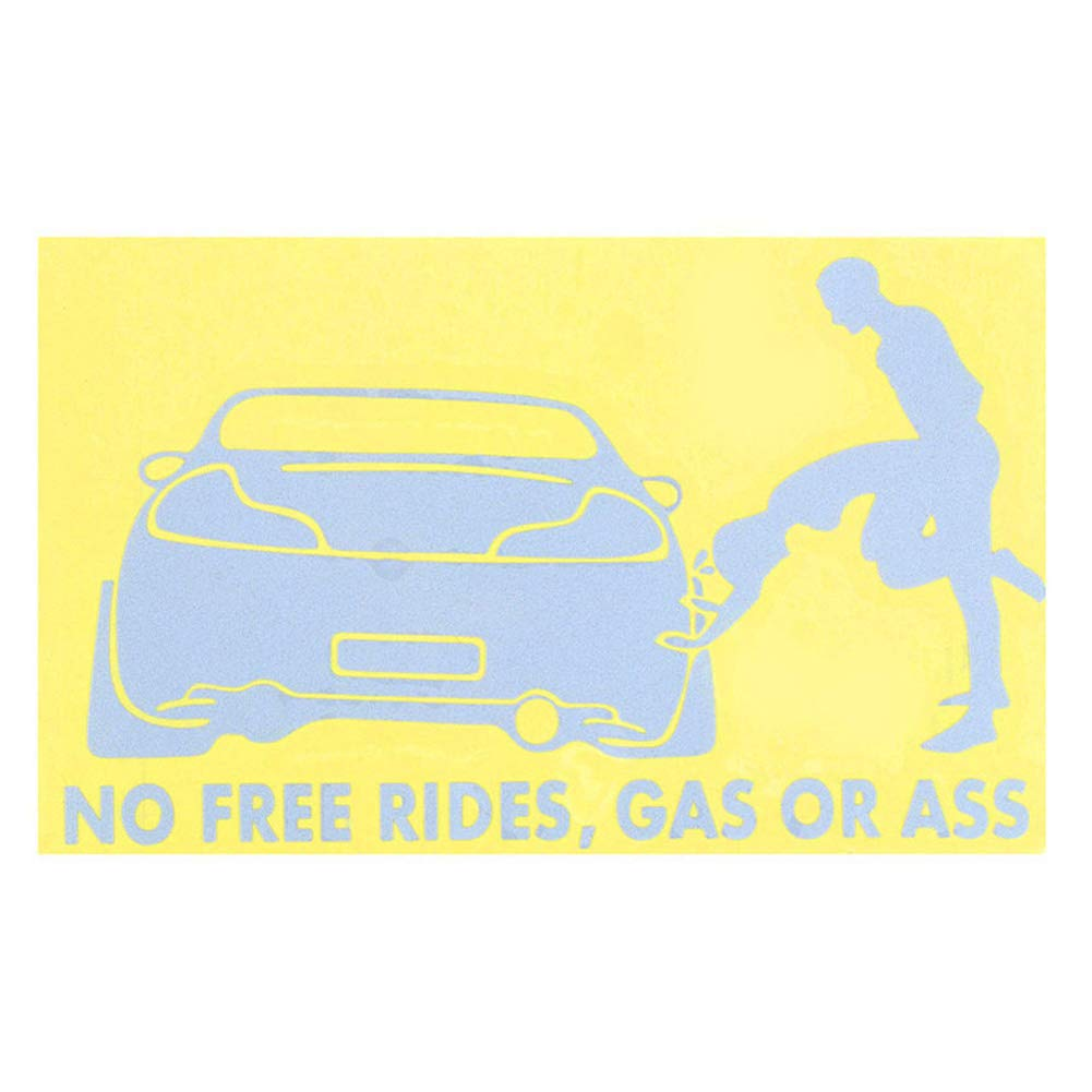 No Free Rides Gas Or *** Funny Car Window Sticker Waterproof Auto Exterior Decal