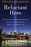 Reluctant Hero, Michael Benfante and Dave Hollander, 1620872021