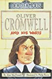 Oliver Cromwell and his Warts (Dead Famous)