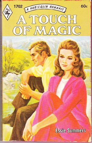 A Touch of Magic (Harlequin Romance, No. 1702)