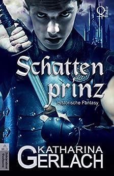 Der Schattenprinz (German Edition) by [Gerlach, Katharina]
