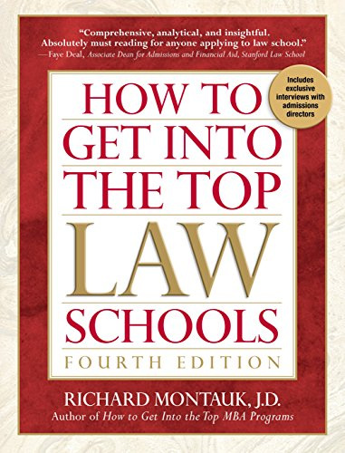 How to Get Into Top Law Schools 4th Edition