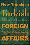 New Trends in Turkish Foreign Affairs, Salomon Ruysdael, 0595244947