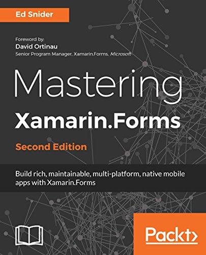 Mastering Xamarin.Forms - Second Edition: