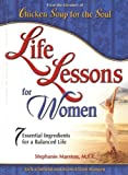 img - for Life Lessons For Women: 7 Essential Ingredients for a Balanced Life book / textbook / text book