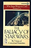 Fallacy of Star Wars, Union of Concerned Scientists Staff and John Tirman, 0394728947