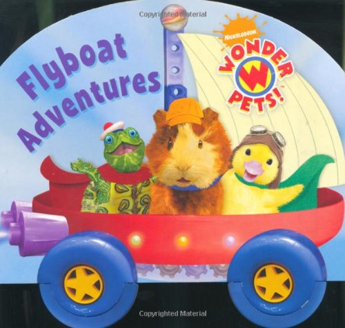 Read Online Wonder Pets Flyboat Adventures pdf