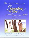 The Somewhere in Time Story