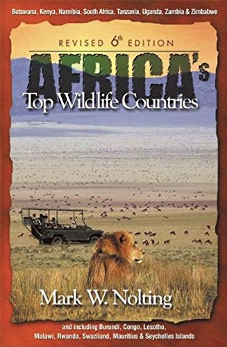 Africa's Top Wildlife Countries, Sixth Edition -