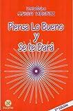 Piensa lo Bueno y Se Te Dara, Conny Mendez, 9803690825