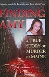Finding Amy, Joseph K. Loughlin and Kate Clark Flora, 158465533X