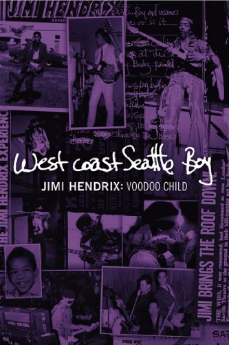 Jimi Hendrix: Voodoo Child/West Coast Seattle Boy by