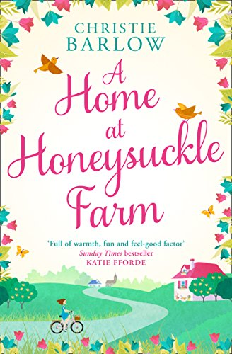 A Home at Honeysuckle Farm: A gorgeous and heartwarming summer read cover