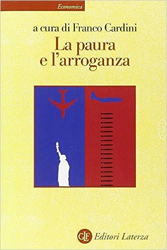 Descargar En Libros La Paura E L'arroganza It PDF
