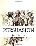 Persuasion, Jane Austen, 1494780836