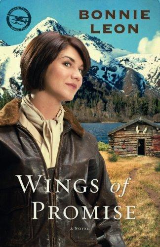 Wings of Promise: A Novel (Alaskan Skies)