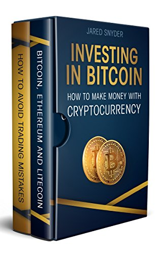 Investing in Bitcoin 2 Manuscripts: How to make money with cryptocurrency