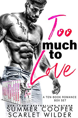 Too Much To Love: A Ten-Book Romance Box Set (Best Selling Love Stories 2019)