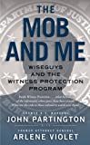 The Mob and Me, John Partington and Arlene Violet, 1439167737