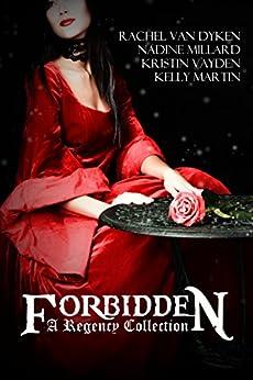Forbidden: A Regency Box Set by [Van Dyken, Rachel, Martin, Kelly, Vayden, Kristin, Millard, Nadine]