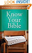 #7: Know Your Bible: All 66 Books Explained and Applied (Value Books)