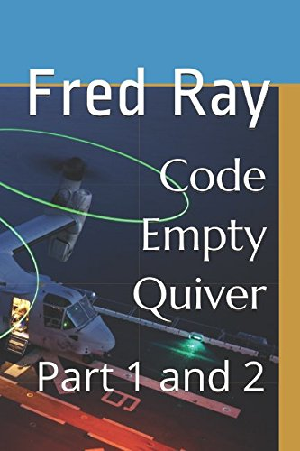 Code Empty Quiver: Part 1 and 2 (Titanium Alpha) (French (Titanium Navy Seal)