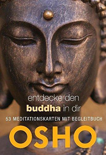 Entdecke den Buddha in dir: 53 Meditationskarten mit Begleitbuch