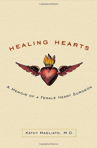Healing Hearts: A Memoir of a Female Heart Surgeon pdf