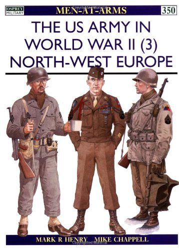 The US Army in World War II Northwest Europe 3