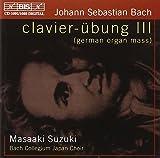 J.S. Bach: Clavier-Übung III (German Organ Mass)