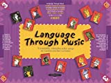 Language Through Music: An Essential Companion for Early Learning and the Teaching of English as a Foreign Language