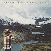 Graham Nash - Over The Years
