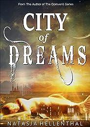 City of Dreams: A Paranormal Adventure (English Edition)