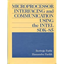 Microprocessor Interfacing and Communication Using the Intel Sdk-85