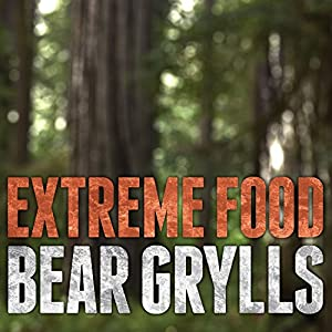Extreme Food Audiobook