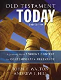 Old Testament Today, 2nd Edition: A Journey from