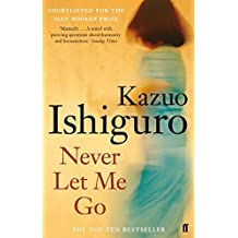 Never Let Me Go by Ishiguro, Kazuo (2011) Paperback