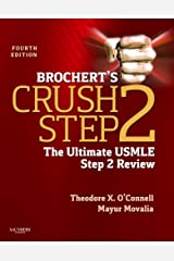 Brochert's Crush Step 2: The Ultimate USMLE Step 2 Review Paperback
