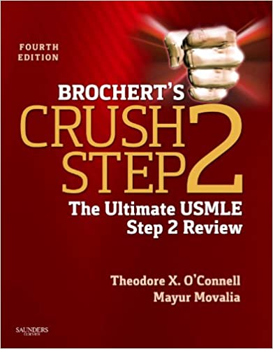 Crush the Boards: The Ultimate USMLE Step 2 Review