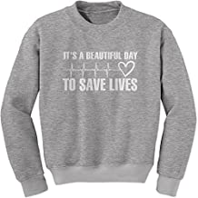 Expression Tees (White Print) It's A Beautiful Day To Save Lives Crewneck Sweatshirt